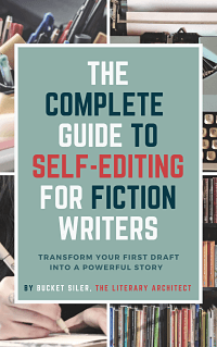 The Complete Guide to Self-Editing for Fiction Writers